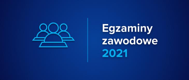 Egzaminy zawodowe styczeń 2021
